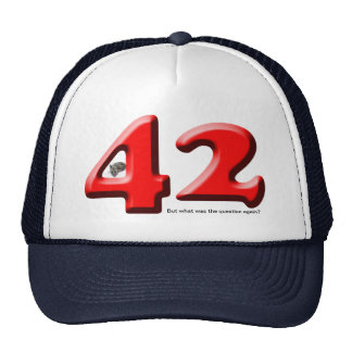42 ... the answer to the question cap