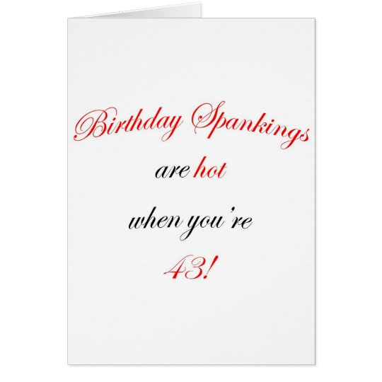 43 Birthday Spanking Card