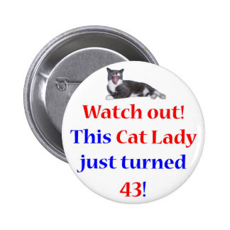 43 Cat Lady 6 Cm Round Badge