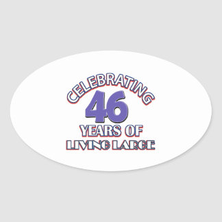 43 years of living large birthday designs oval sticker