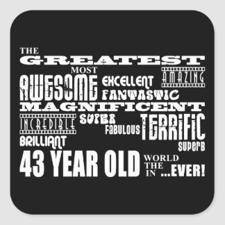 43rd Birthday Party Greatest Forty Three Year Old Sticker