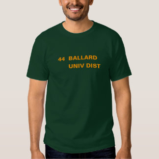 44  BALLARD -- UNIV DIST T SHIRT