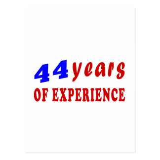 44 years of experience postcard
