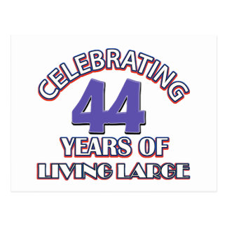 44 years of living large birthday designs post card
