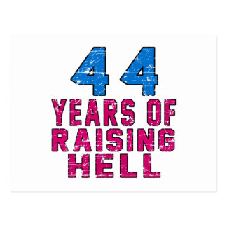 44 Years of raising hell Post Card