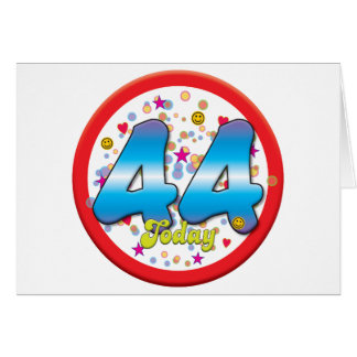 44th Birthday Today Card