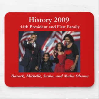 44th Presidential Family Mousepad