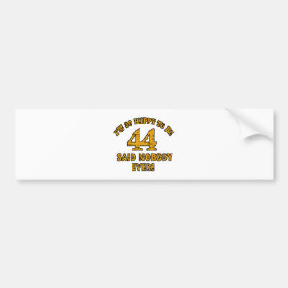 44th year old gifts bumper sticker