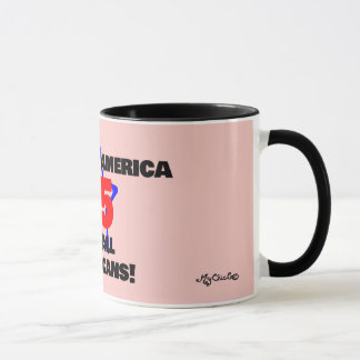 45 A Better America for All! PINK MUG! Mug