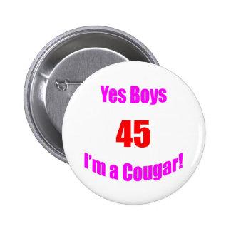 45 Cougar Birthday 6 Cm Round Badge