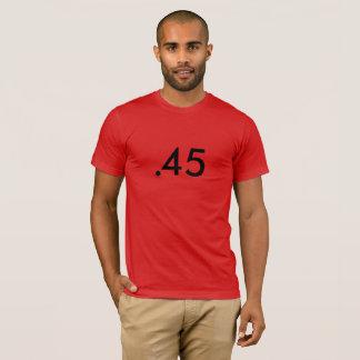 .45 T-Shirt