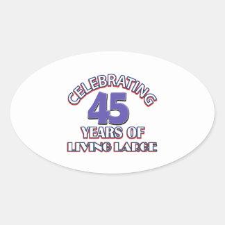 45 years of living large birthday designs sticker