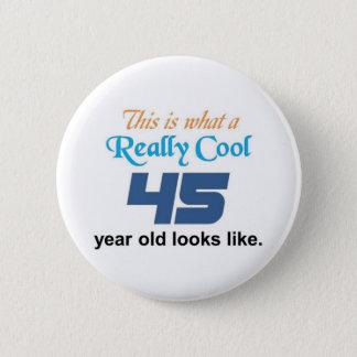 45th Birthday 6 Cm Round Badge