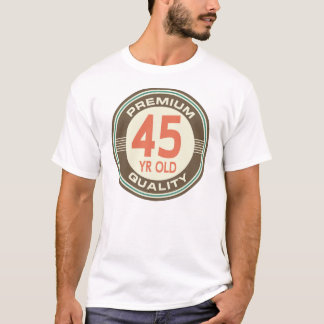 45th Birthday Funny Vintage 45 Year Old T-Shirt