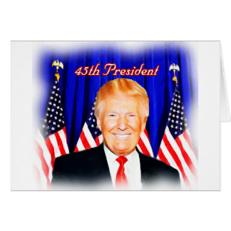 45th President-Donald Trump _ Greeting Card