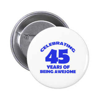45TH year old designs 6 Cm Round Badge