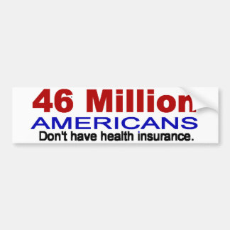 46 million Americans bumper sticker