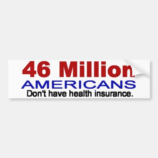 46 million Americans bumper sticker