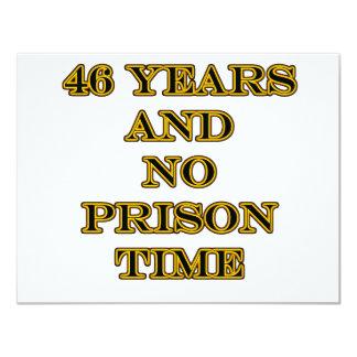46 No prison time 11 Cm X 14 Cm Invitation Card