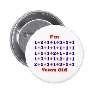 48 Years old! 6 Cm Round Badge