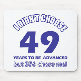 49 years advancement mouse pad