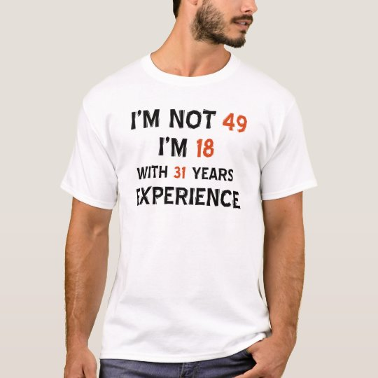 49th birthday designs T-Shirt