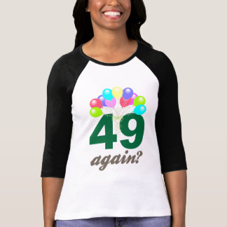 49th Birthday Gifts / Souvenits T-Shirt