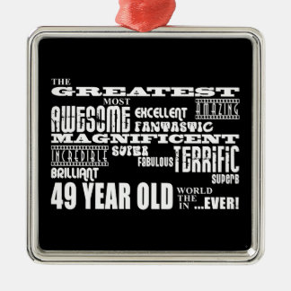 49th Birthday Party Greatest Forty Nine Year Old Silver-Colored Square Decoration