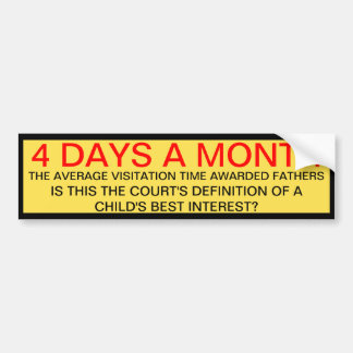 4 DAYS A MONTH BUMPER STICKERS