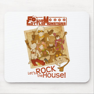 4 Little Monsters - Let's Rock the House Mouse Pad