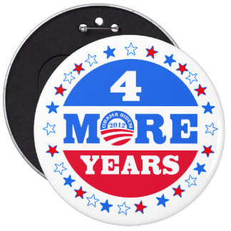 4 More Years  Obama 2012 Button