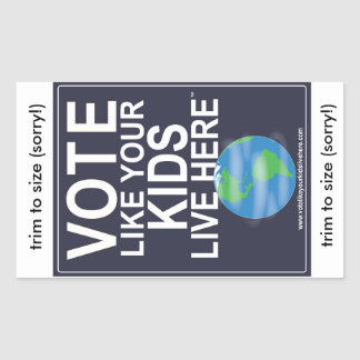 4 Stickers - Vote Like Your Kids...(cartoon earth)