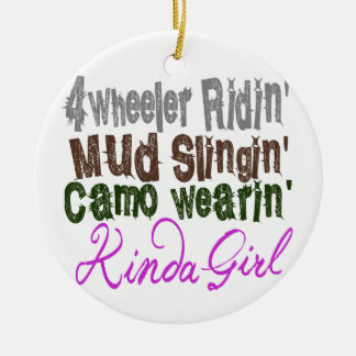 4 wheeler ridin mud slingin camo wearin kinda girl christmas ornament