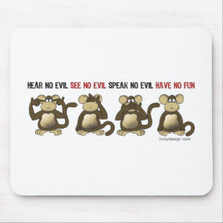 4 Wise Monkeys Mouse Pad