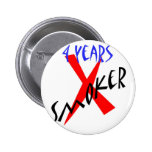 4 Years Red X-smoker Pinback Button