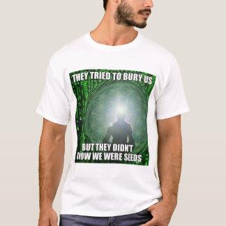4biddenknowledge They Tried To Bury Us T-shirt