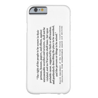 4th Amendment of the United States Constitution Barely There iPhone 6 Case
