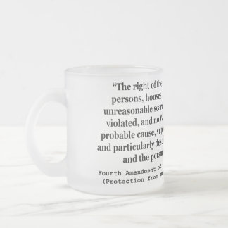 4th Amendment of the United States Constitution Frosted Glass Coffee Mug