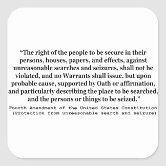 4th Amendment of the United States Constitution Square Sticker