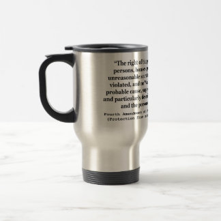 4th Amendment of the United States Constitution Stainless Steel Travel Mug