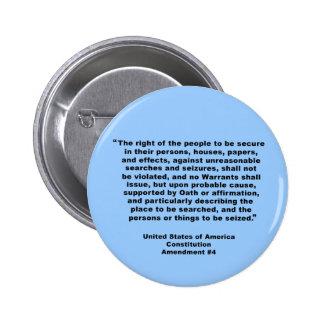 4th Amendment on Tshirts, Keychains, Mugs 6 Cm Round Badge