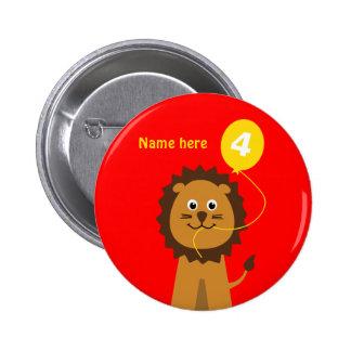 4th birthday lion add name red 6 cm round badge