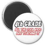 4th Grade...All The Cool Kids Are Teaching It