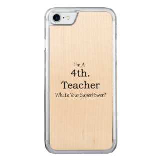 4th. Grade Teacher Carved iPhone 8/7 Case