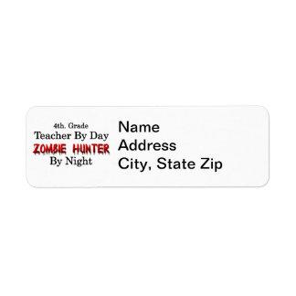 4th. Grade Teacher/Zombie Hunter Return Address Label