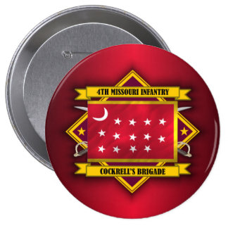 4th Missouri Infantry, CSA (v5) 10 Cm Round Badge