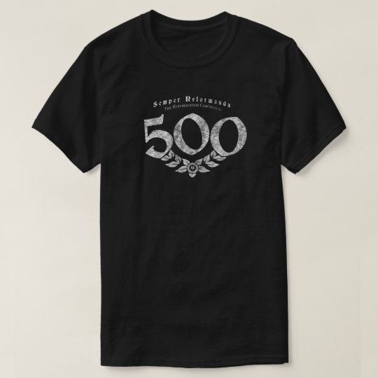 500 Semper Reformanda Reformation Vintage Shirt