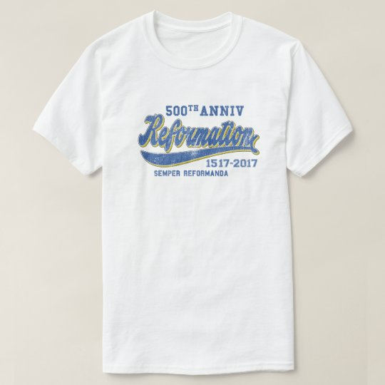 500th Anniversary Reformation Vintage Shirt