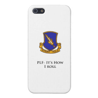 504th PIr- PLF- It's how I Roll Case For iPhone 5/5S