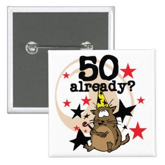 50 Already Birthday Buttons
